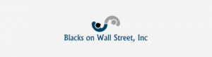 Young Investors Society Partners with Blacks On Wall Street, Inc.