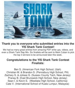 Congratulations to our YIS Shark Tank Contest Finalists!