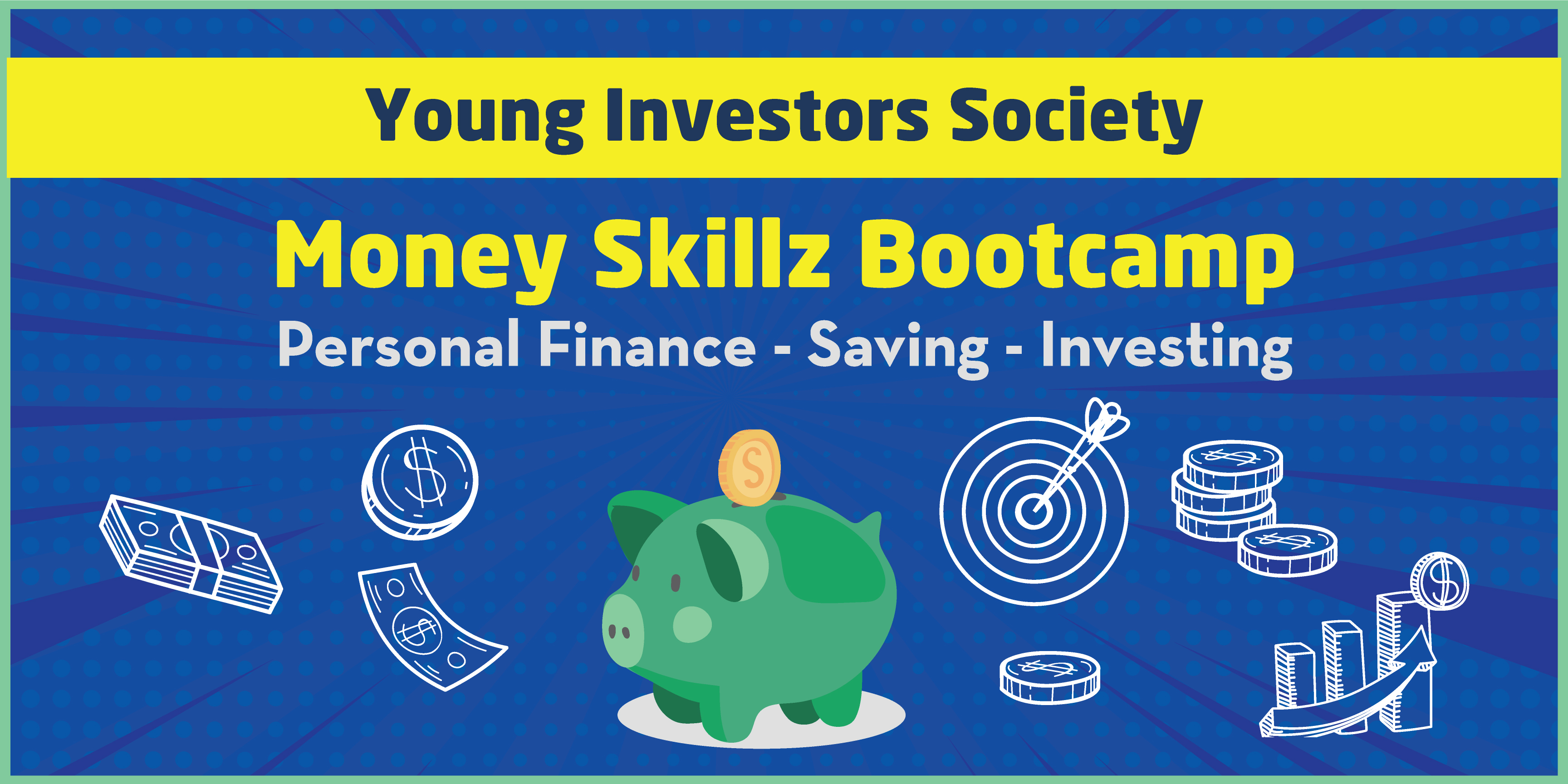 Money Skillz Bootcamp Coming Soon!